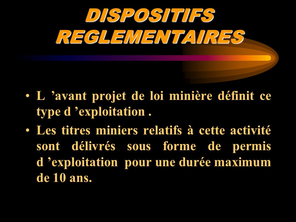 DISPOSITIFS REGLEMENTAIRES