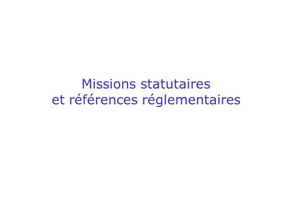Missions statutaires et références réglementaires