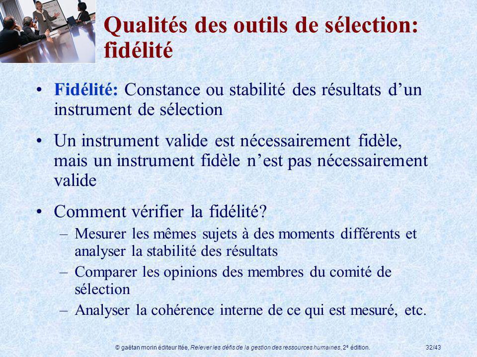 Qualités des outils de sélection: fidélité