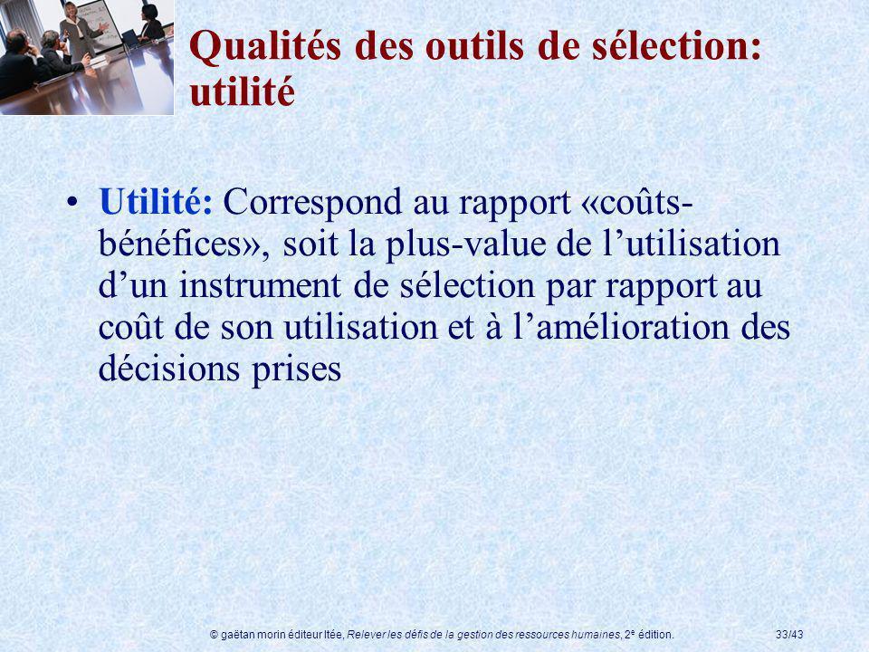 Qualités des outils de sélection: utilité