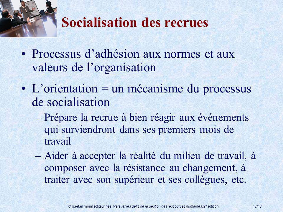 Socialisation des recrues