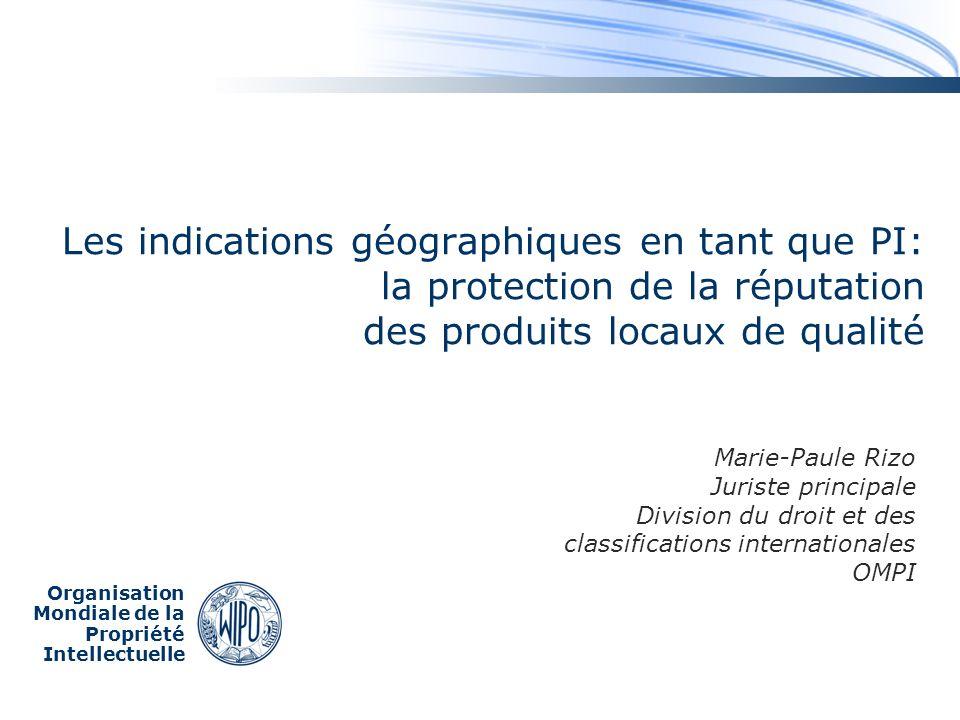 Les indications géographiques en tant que PI: la protection de la réputation des produits locaux de qualité