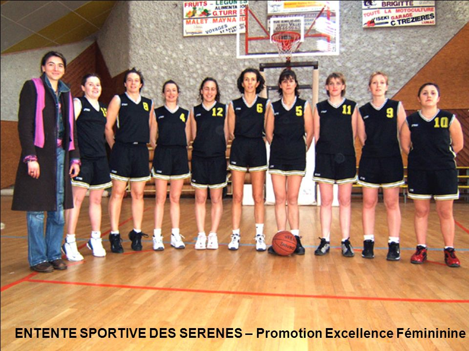 ENTENTE SPORTIVE DES SERENES – Promotion Excellence Fémininine