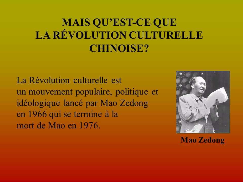 LA RÉVOLUTION CULTURELLE