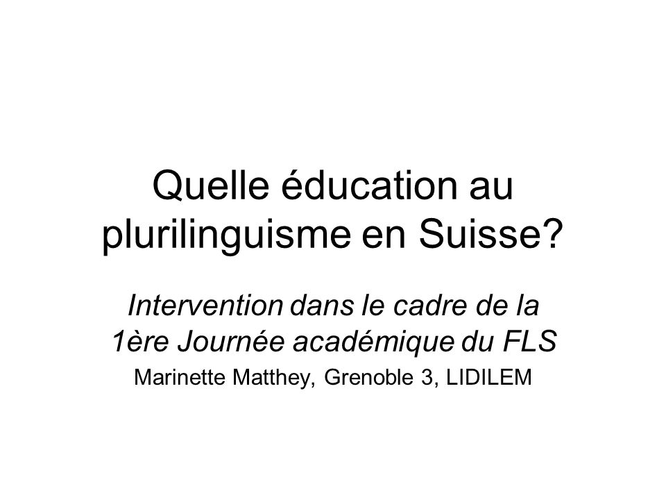 Quelle éducation au plurilinguisme en Suisse