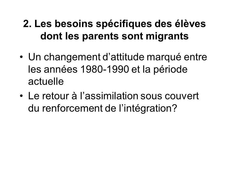 2. Les besoins spécifiques des élèves dont les parents sont migrants