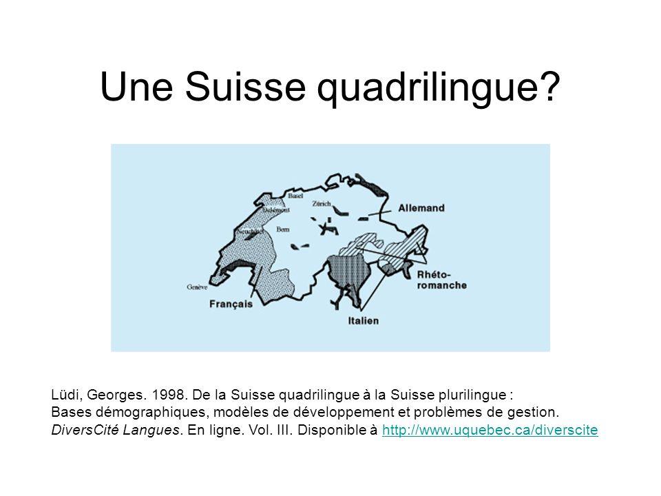 Une Suisse quadrilingue