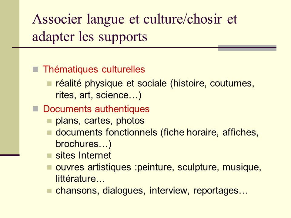 Associer langue et culture/chosir et adapter les supports