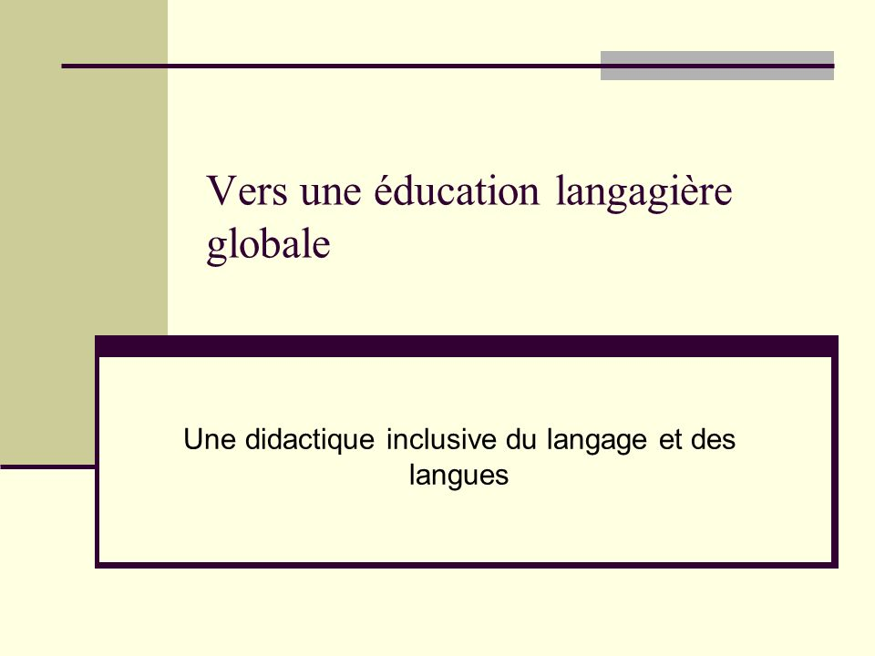 Vers une éducation langagière globale