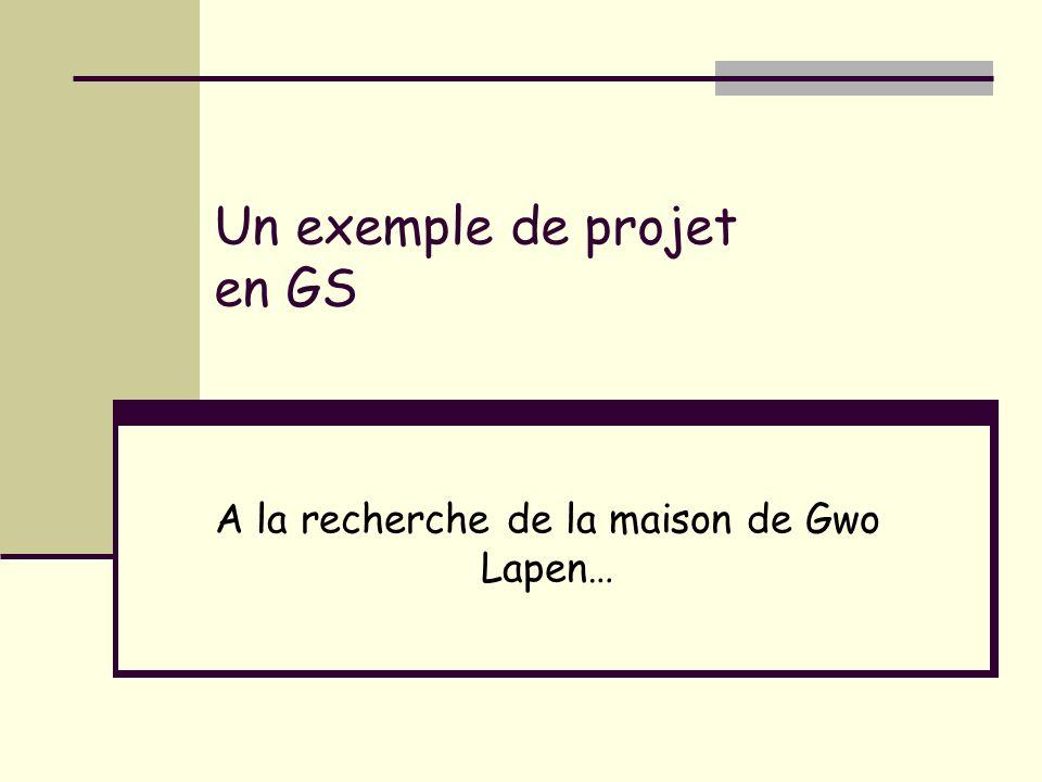 Un exemple de projet en GS