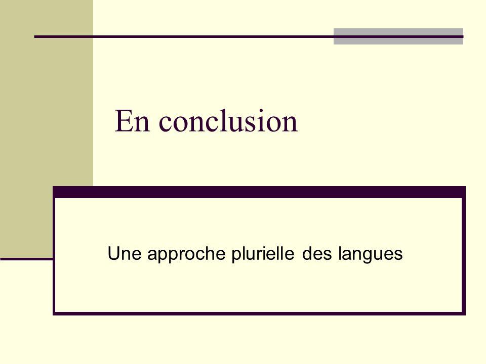 Une approche plurielle des langues