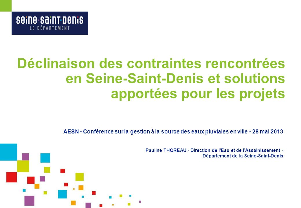 Déclinaison des contraintes rencontrées en Seine-Saint-Denis et solutions apportées pour les projets
