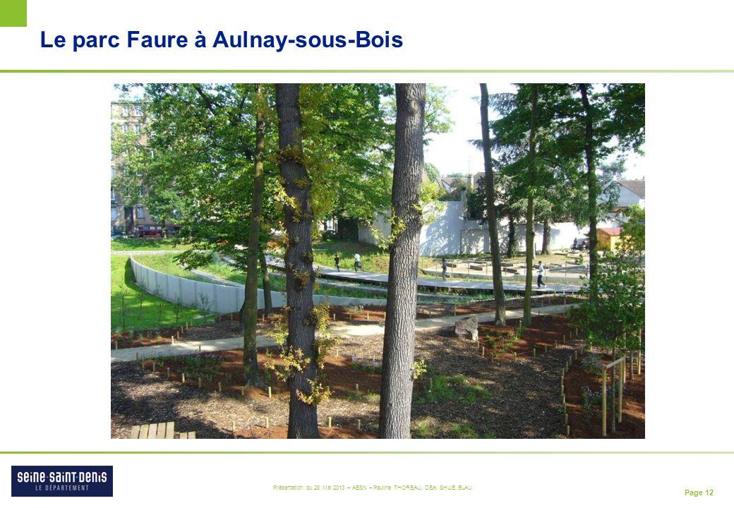 Le parc Faure à Aulnay-sous-Bois