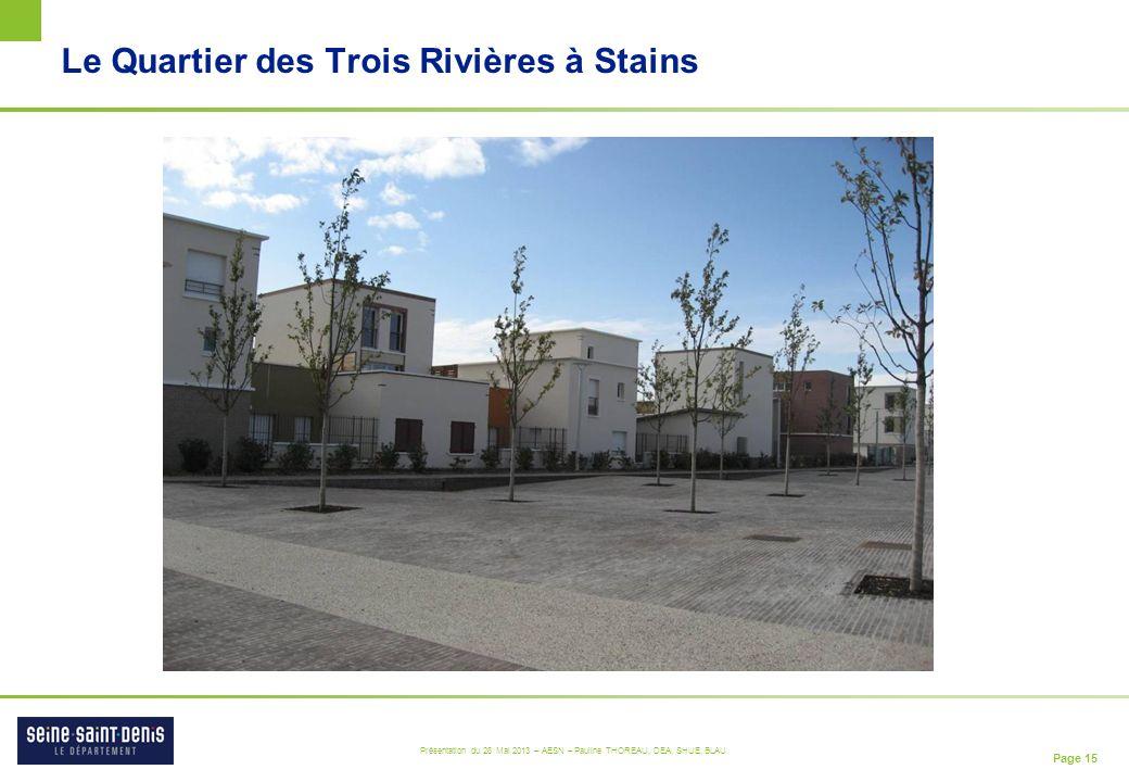 Le Quartier des Trois Rivières à Stains
