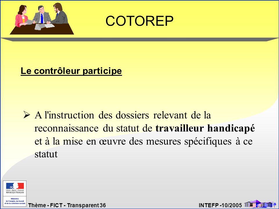 COTOREP Le contrôleur participe.