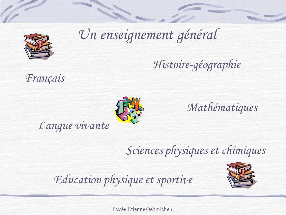 Un enseignement général