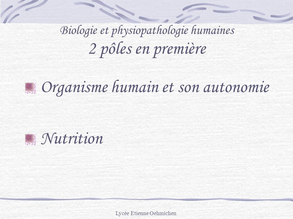 Biologie et physiopathologie humaines 2 pôles en première