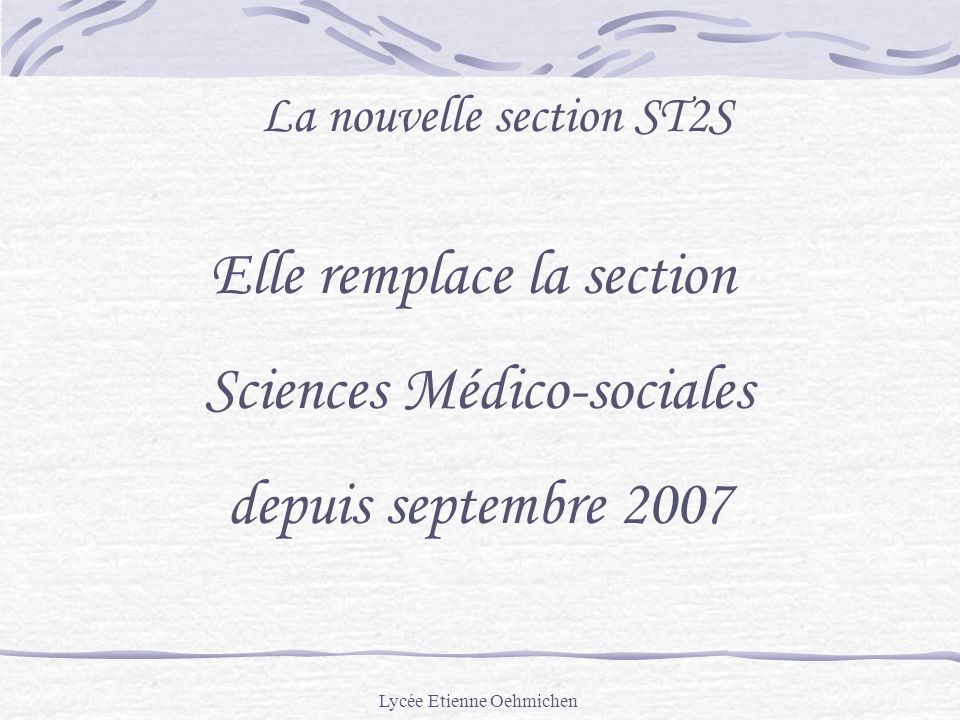 Elle remplace la section Sciences Médico-sociales