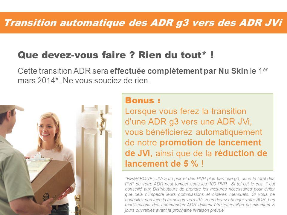 Transition automatique des ADR g3 vers des ADR JVi