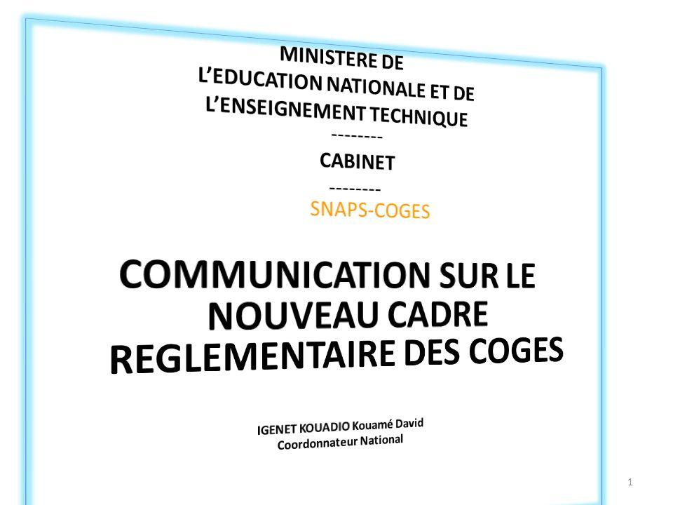 COMMUNICATION SUR LE NOUVEAU CADRE REGLEMENTAIRE DES COGES