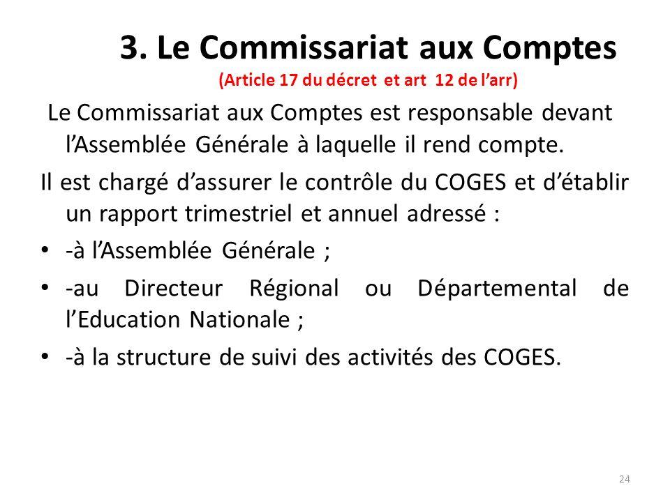 3. Le Commissariat aux Comptes (Article 17 du décret et art 12 de l'arr)