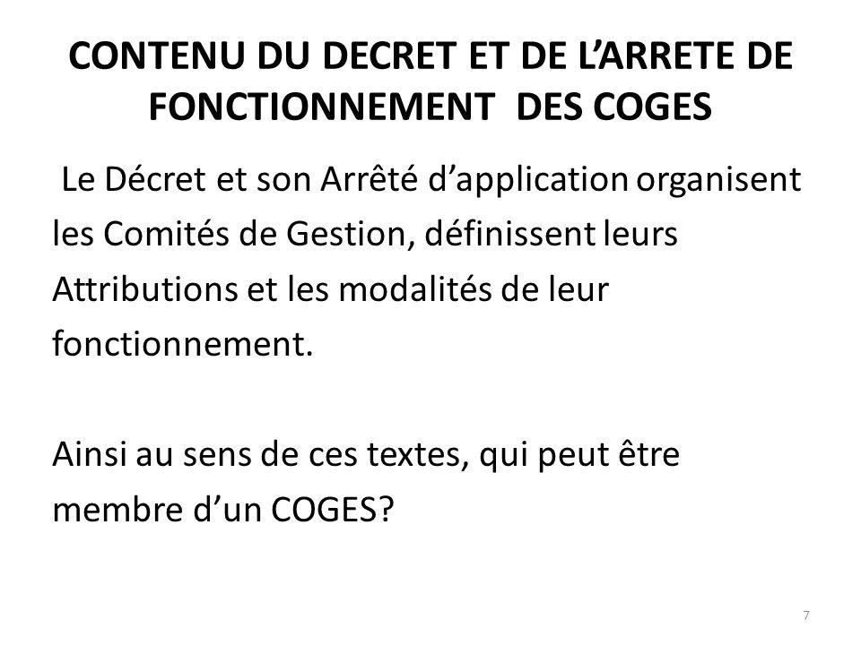 CONTENU DU DECRET ET DE L'ARRETE DE FONCTIONNEMENT DES COGES
