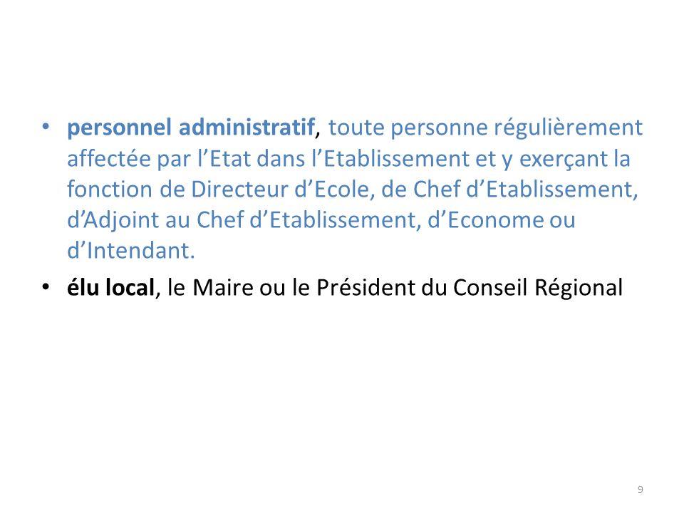 élu local, le Maire ou le Président du Conseil Régional