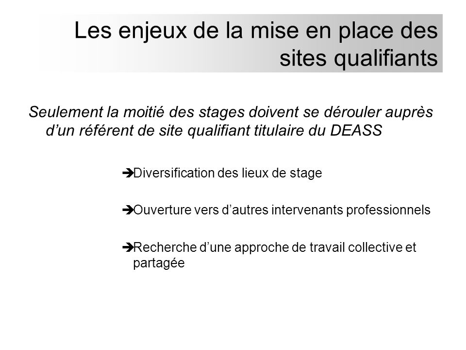 Les enjeux de la mise en place des sites qualifiants