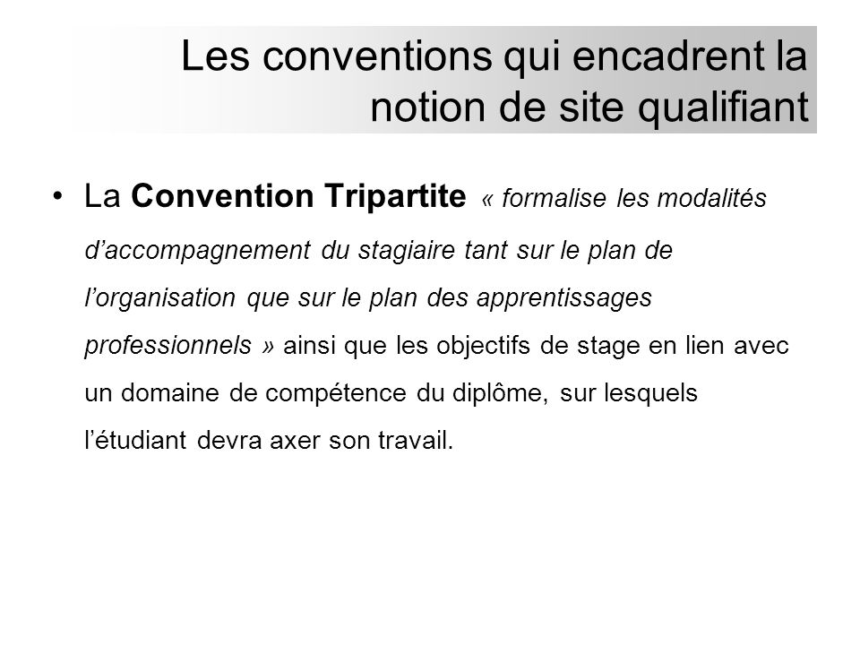 Les conventions qui encadrent la notion de site qualifiant
