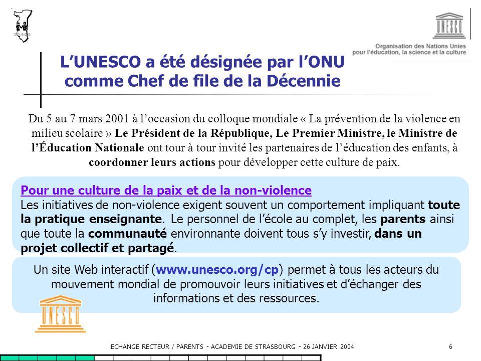 L'UNESCO a été désignée par l'ONU comme Chef de file de la Décennie
