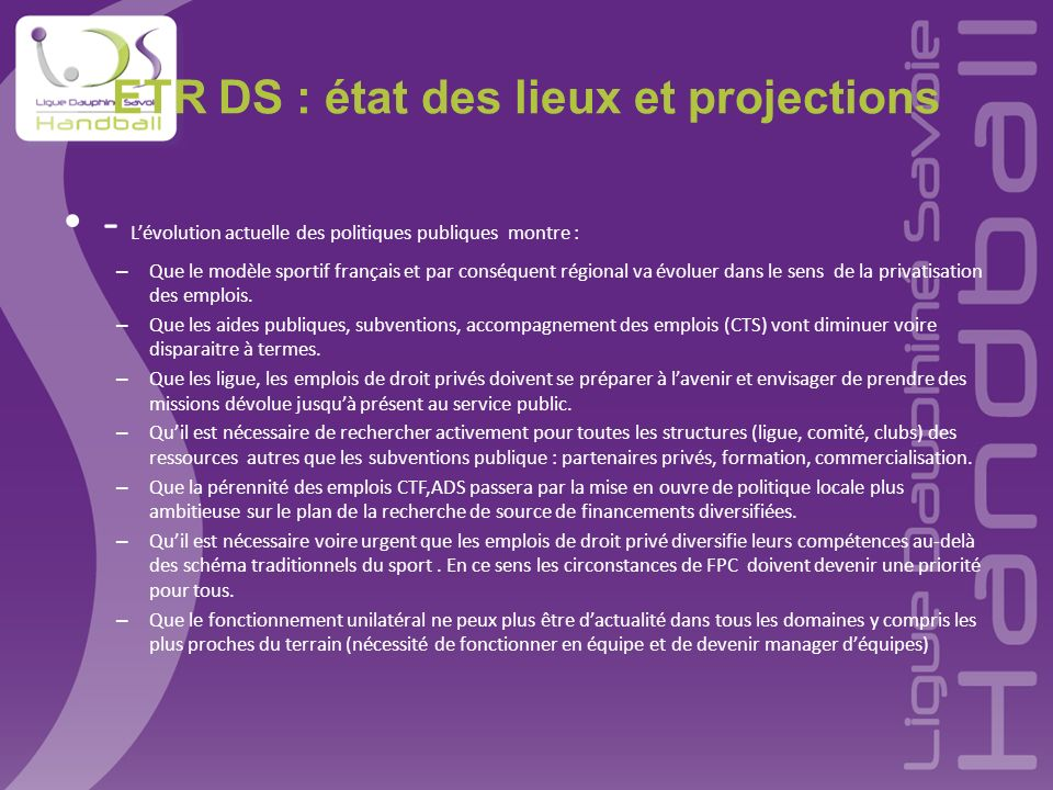 ETR DS : état des lieux et projections