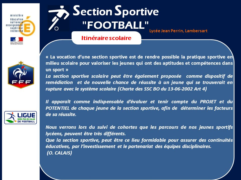 Section Sportive FOOTBALL Itinéraire scolaire