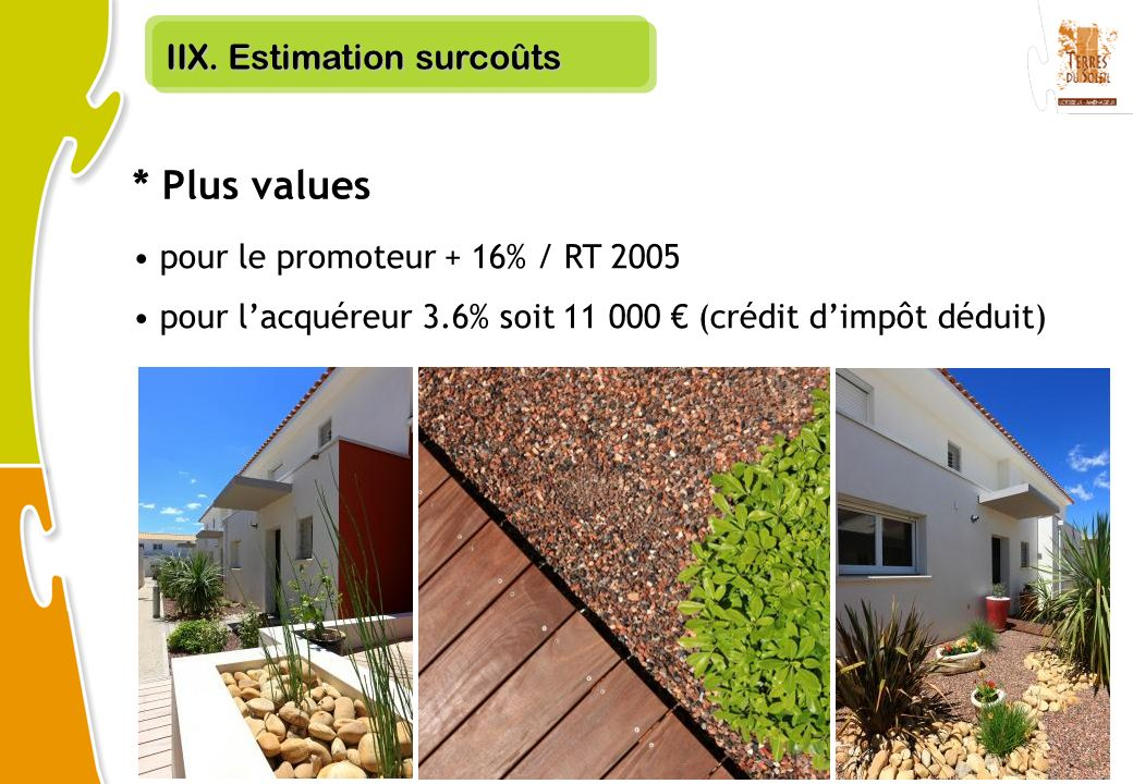 * Plus values IIX. Estimation surcoûts