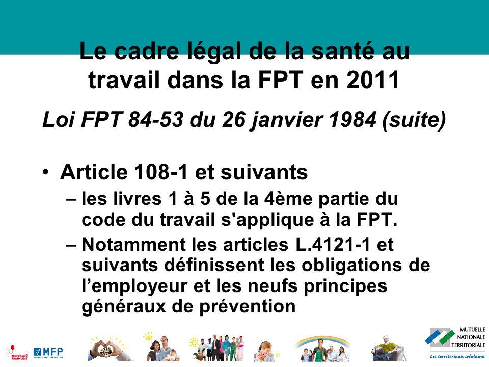 Le cadre légal de la santé au travail dans la FPT en 2011