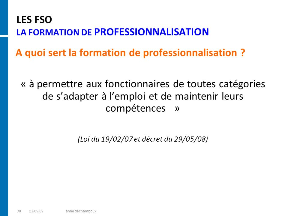 LES FSO LA FORMATION DE PROFESSIONNALISATION