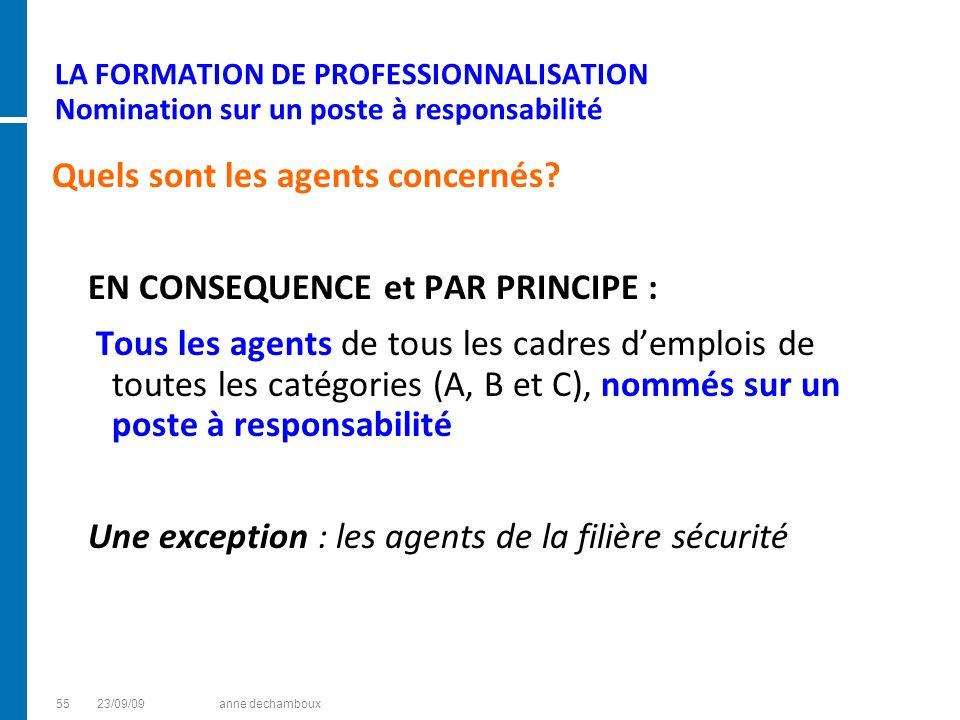 LA FORMATION DE PROFESSIONNALISATION Nomination sur un poste à responsabilité
