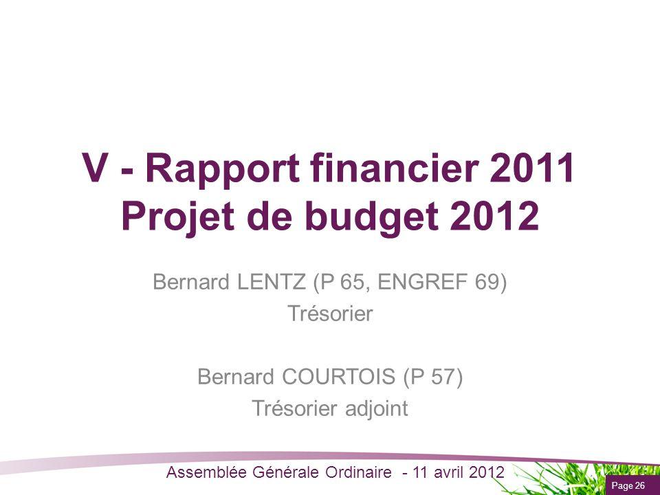 V - Rapport financier 2011 Projet de budget 2012