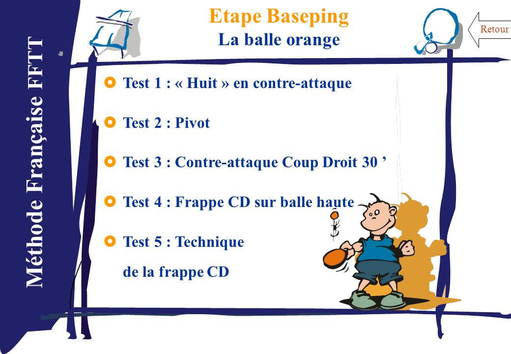 Etape Baseping La balle orange