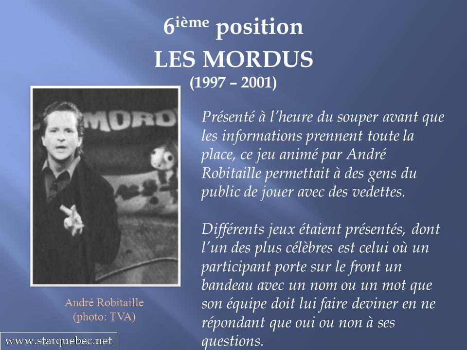 6ième position LES MORDUS