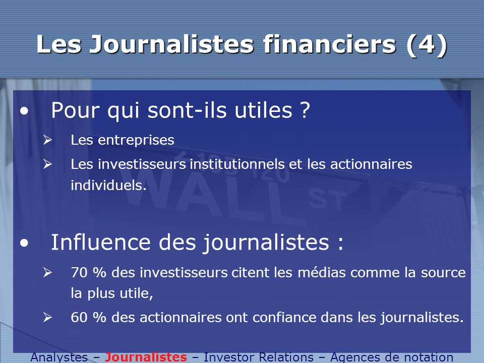 Les Journalistes financiers (4)