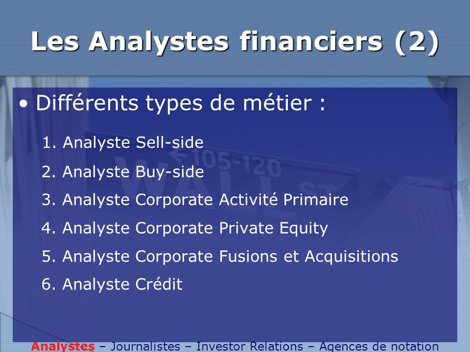 Les Analystes financiers (2)