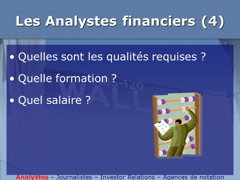 Les Analystes financiers (4)