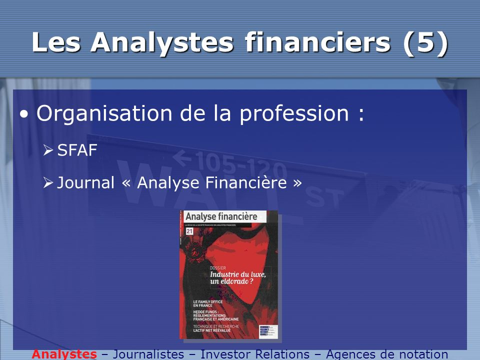 Les Analystes financiers (5)
