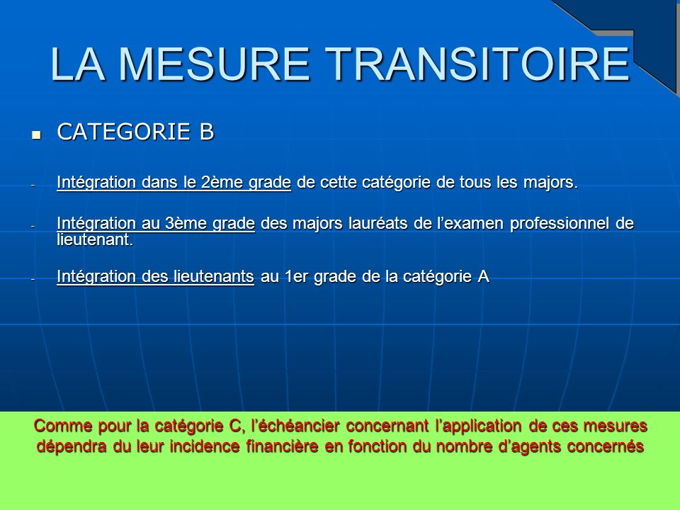 LA MESURE TRANSITOIRE CATEGORIE B