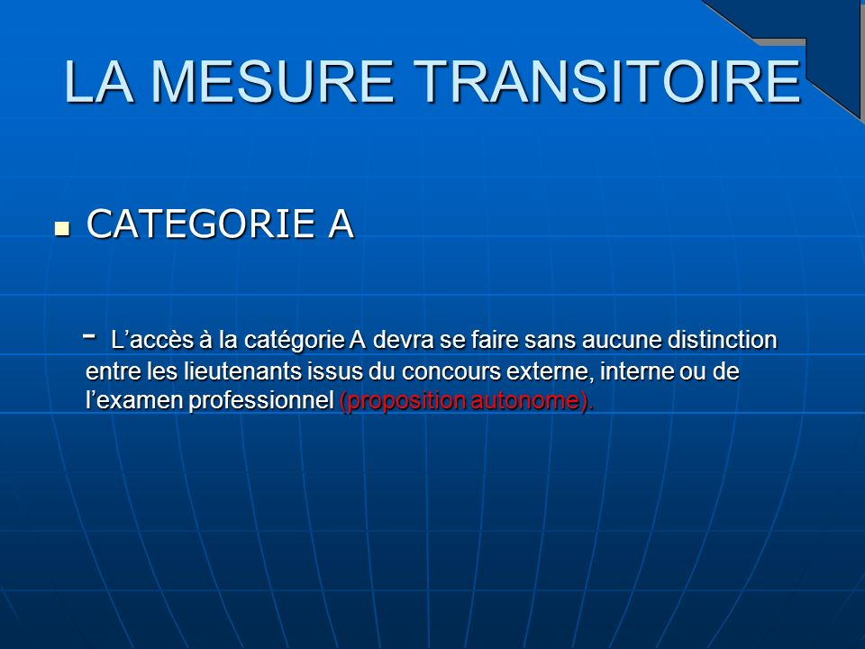 LA MESURE TRANSITOIRE CATEGORIE A