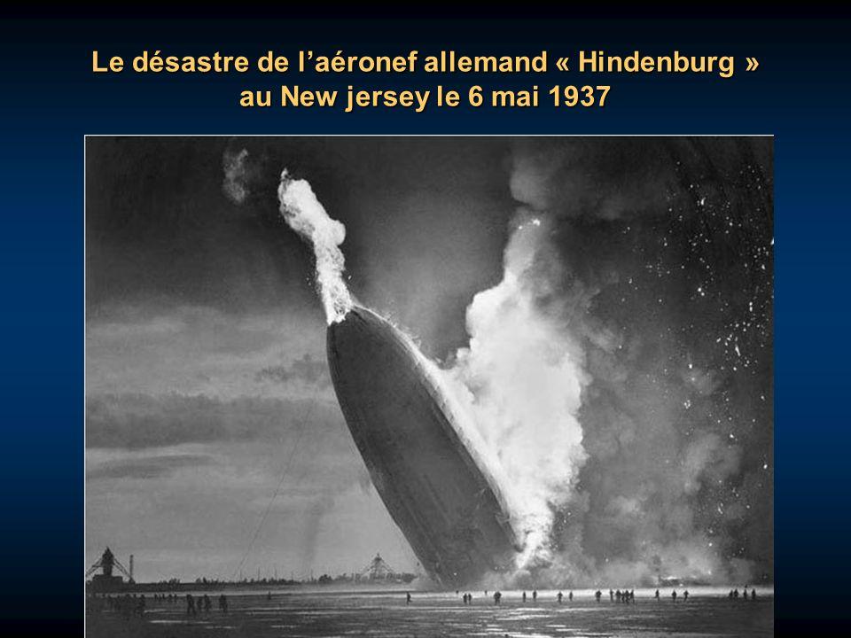 Le désastre de l'aéronef allemand « Hindenburg » au New jersey le 6 mai 1937