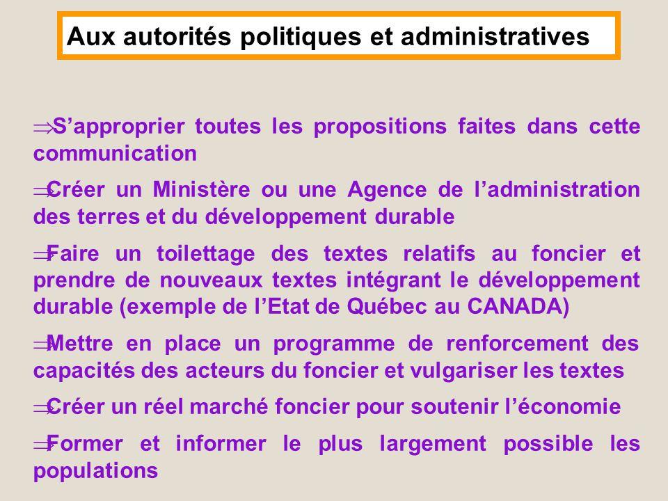 Aux autorités politiques et administratives