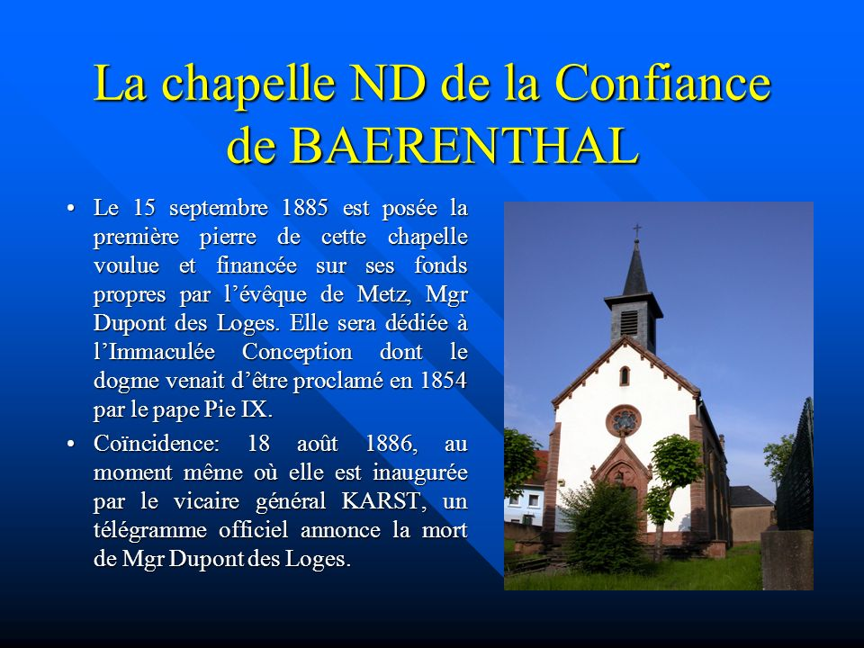 La chapelle ND de la Confiance de BAERENTHAL