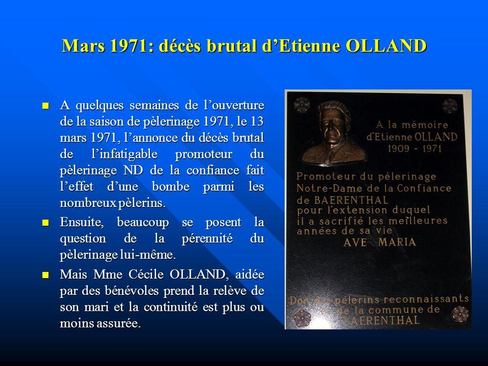 Mars 1971: décès brutal d'Etienne OLLAND