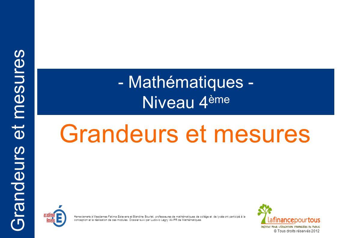Grandeurs et mesures - Mathématiques - Niveau 4ème